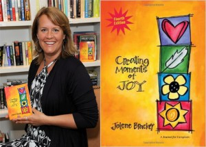 Creating Moments of Joy: An Interview with Jolene Brackey